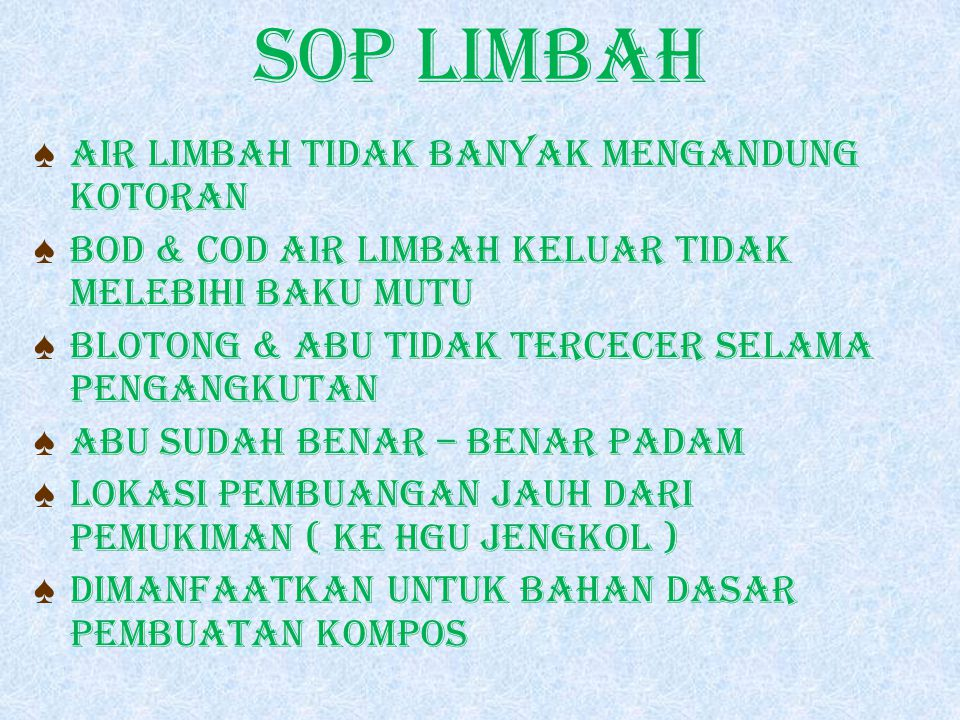 SOP LIMBAH AIR LIMBAH TIDAK BANYAK MENGANDUNG KOTORAN