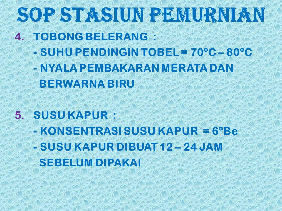 SOP STASIUN PEMURNIAN TOBONG BELERANG :