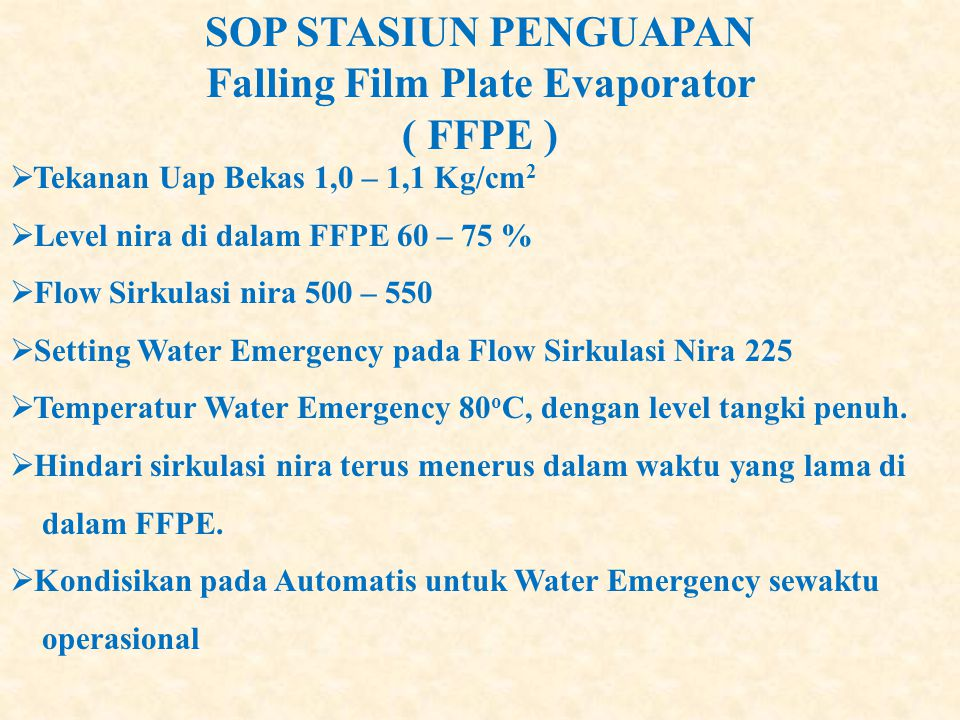 SOP STASIUN PENGUAPAN Falling Film Plate Evaporator ( FFPE )