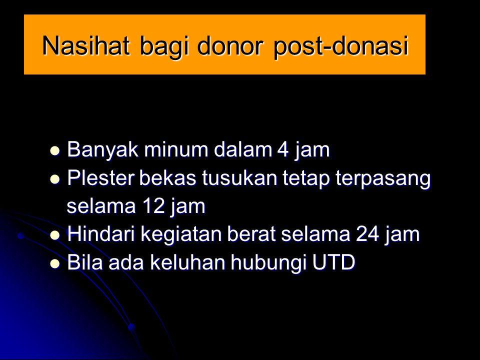 Nasihat bagi donor post-donasi