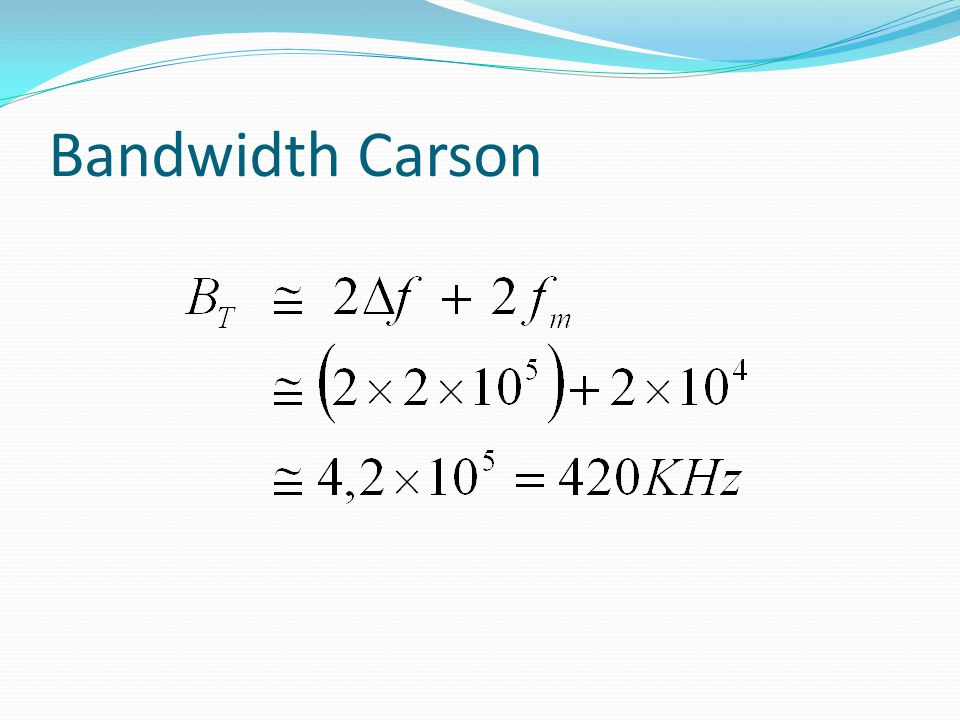 Bandwidth Carson