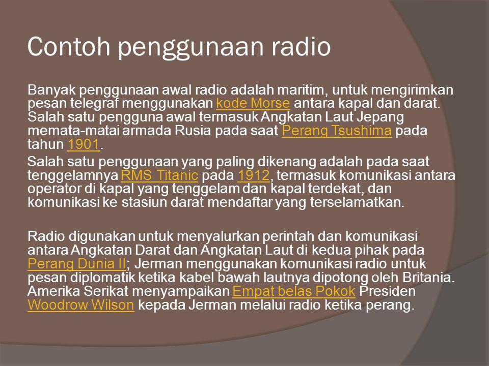 Contoh penggunaan radio
