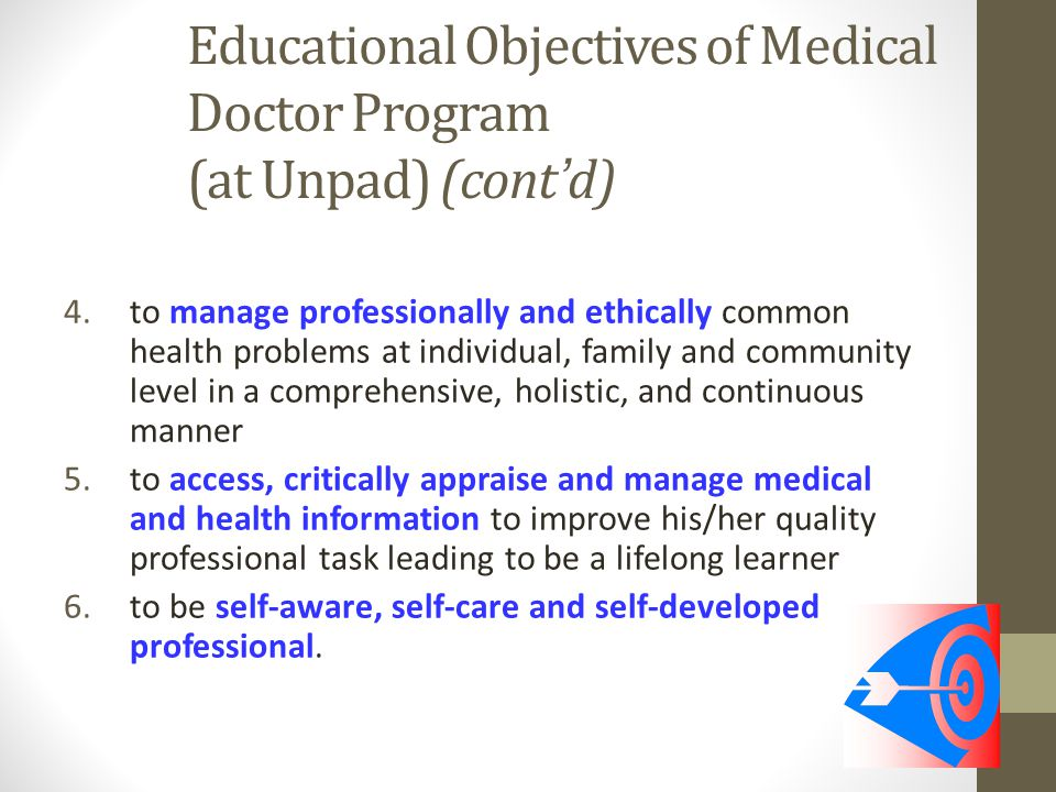 Educational Objectives of Medical Doctor Program (at Unpad) (cont'd)