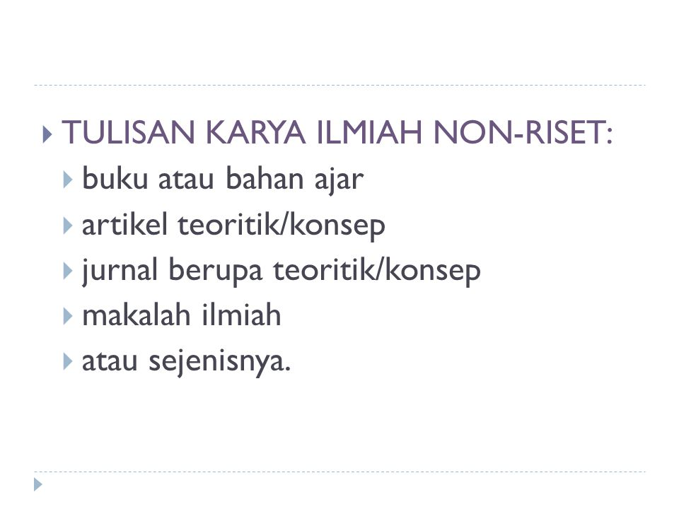 TULISAN KARYA ILMIAH NON-RISET: