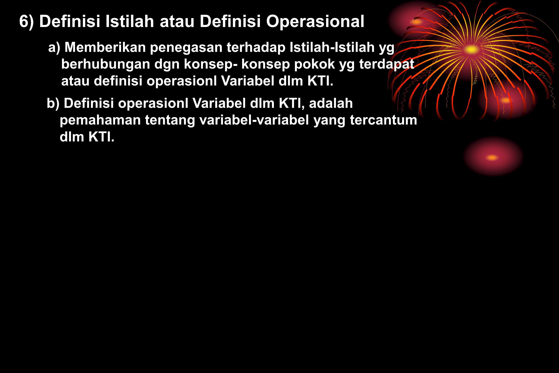 6) Definisi Istilah atau Definisi Operasional