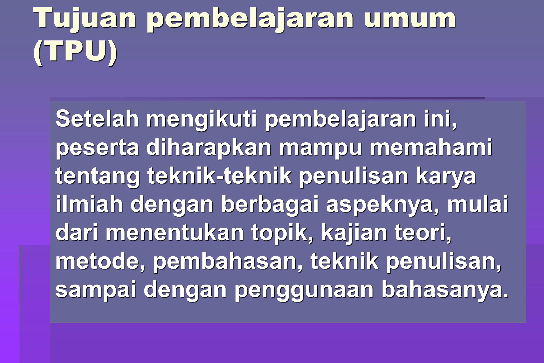 Tujuan pembelajaran umum (TPU)