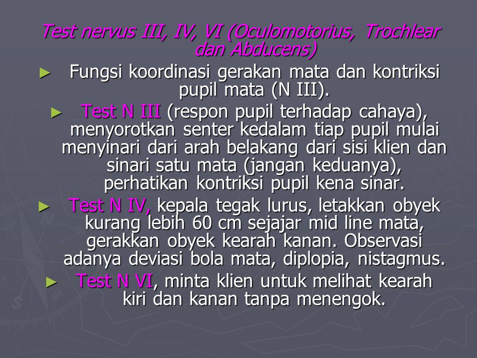 Test nervus III, IV, VI (Oculomotorius, Trochlear dan Abducens)
