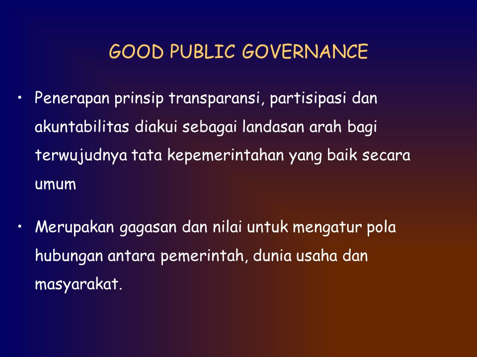 GOOD PUBLIC GOVERNANCE