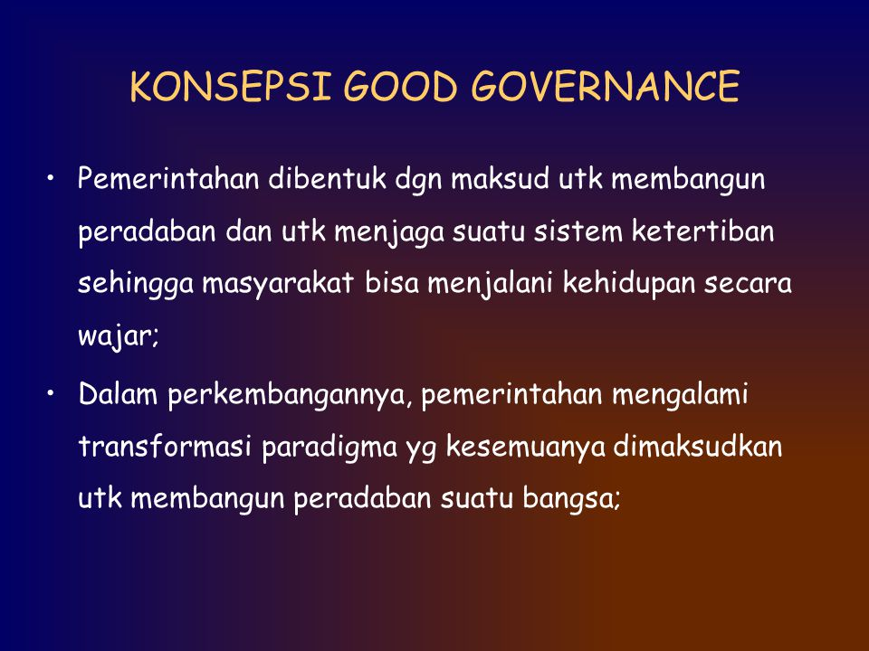 KONSEPSI GOOD GOVERNANCE