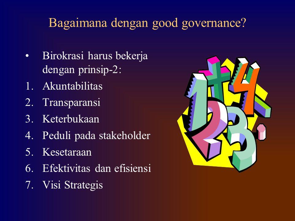 Bagaimana dengan good governance