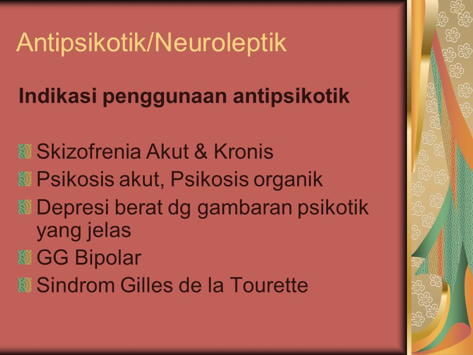 Antipsikotik/Neuroleptik