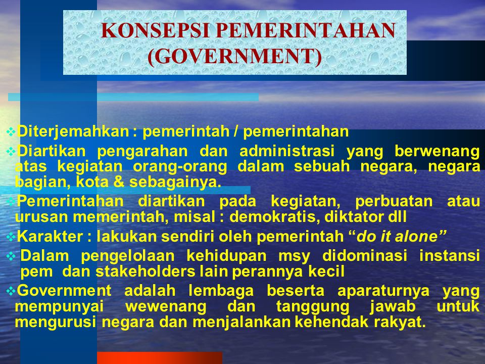 KONSEPSI PEMERINTAHAN (GOVERNMENT)