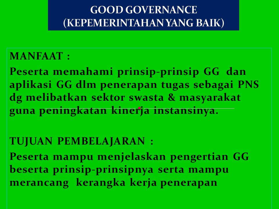 GOOD GOVERNANCE (KEPEMERINTAHAN YANG BAIK)