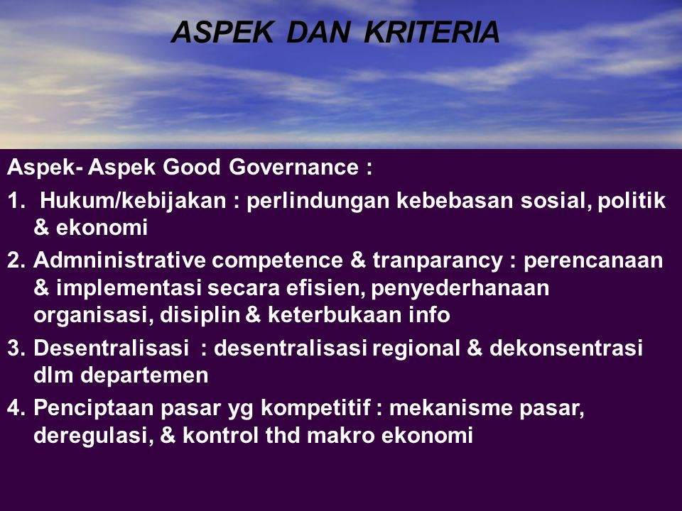 ASPEK DAN KRITERIA Aspek- Aspek Good Governance :
