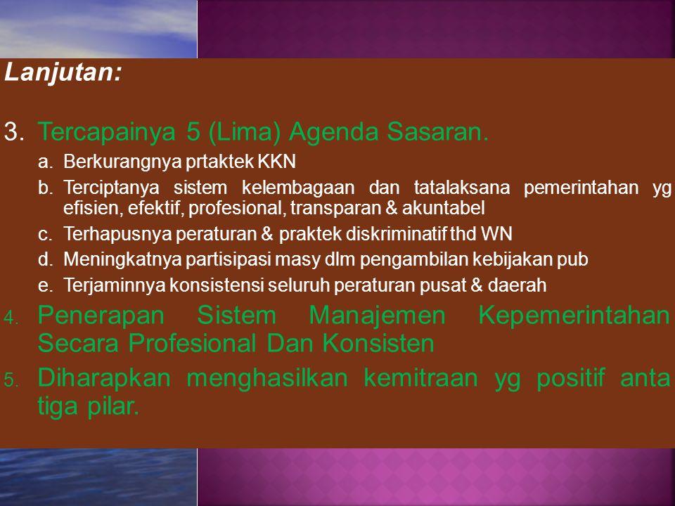 Tercapainya 5 (Lima) Agenda Sasaran.