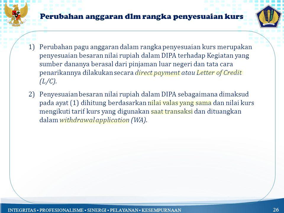 Perubahan anggaran dlm rangka penyesuaian kurs