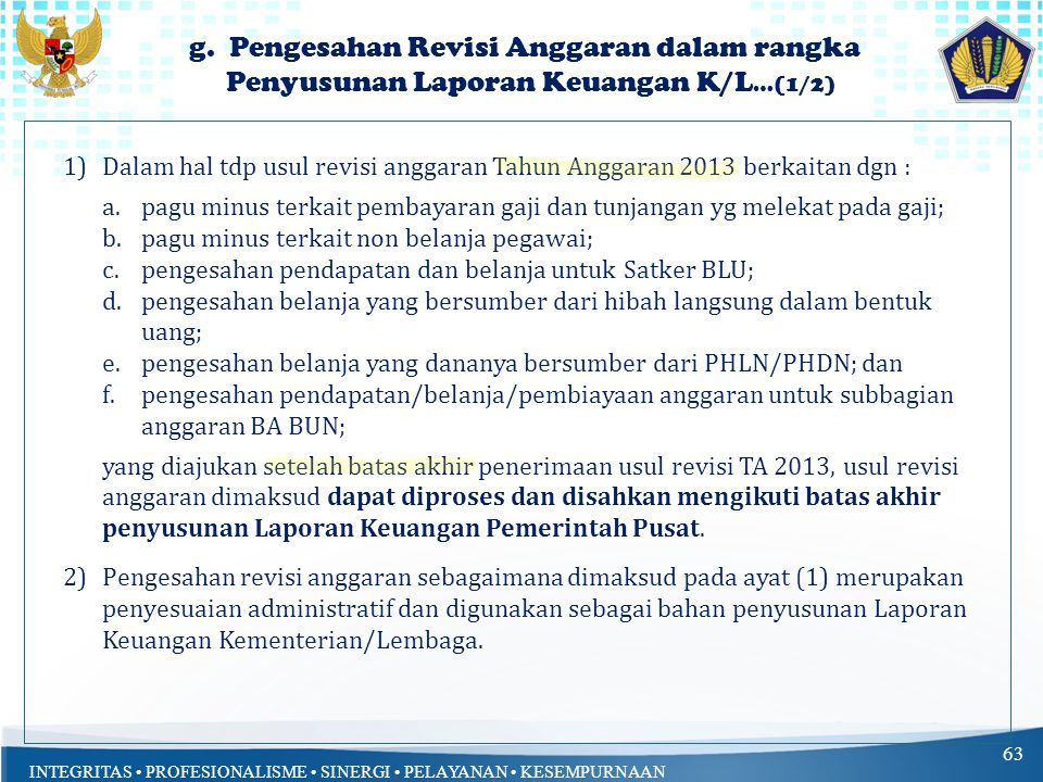 g. Pengesahan Revisi Anggaran dalam rangka Penyusunan Laporan Keuangan K/L…(1/2)