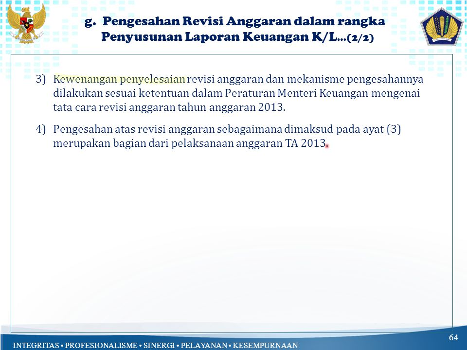g. Pengesahan Revisi Anggaran dalam rangka Penyusunan Laporan Keuangan K/L…(2/2)