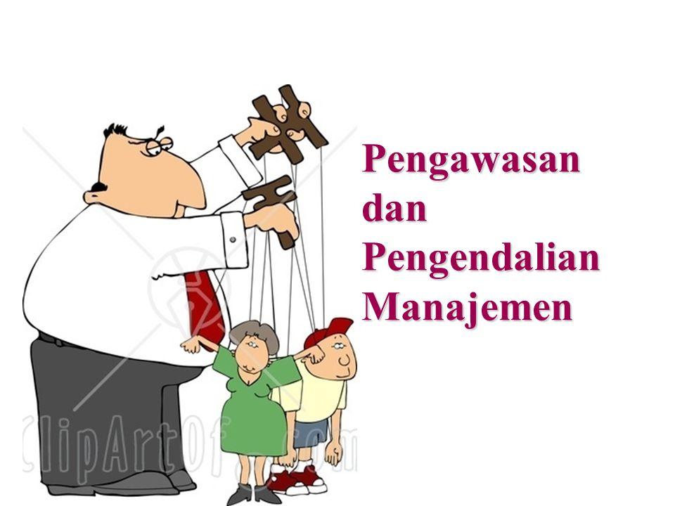Pengawasan dan Pengendalian Manajemen
