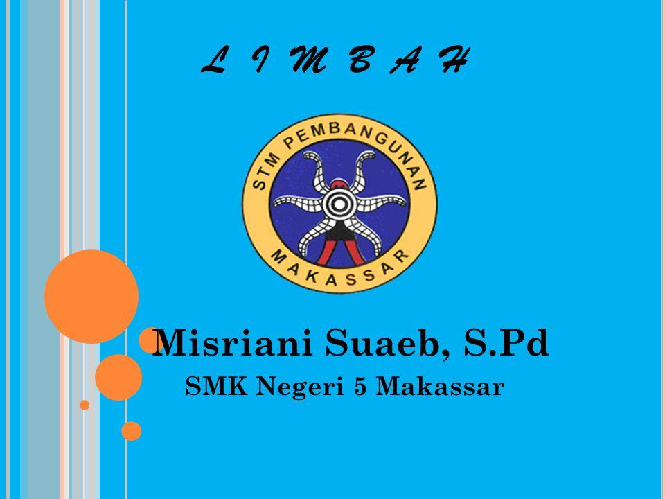 Misriani Suaeb, S.Pd SMK Negeri 5 Makassar