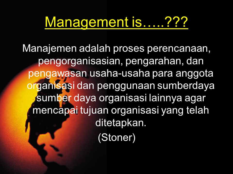 Management is…..