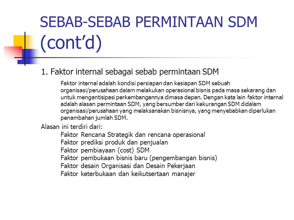 SEBAB-SEBAB PERMINTAAN SDM (cont'd)