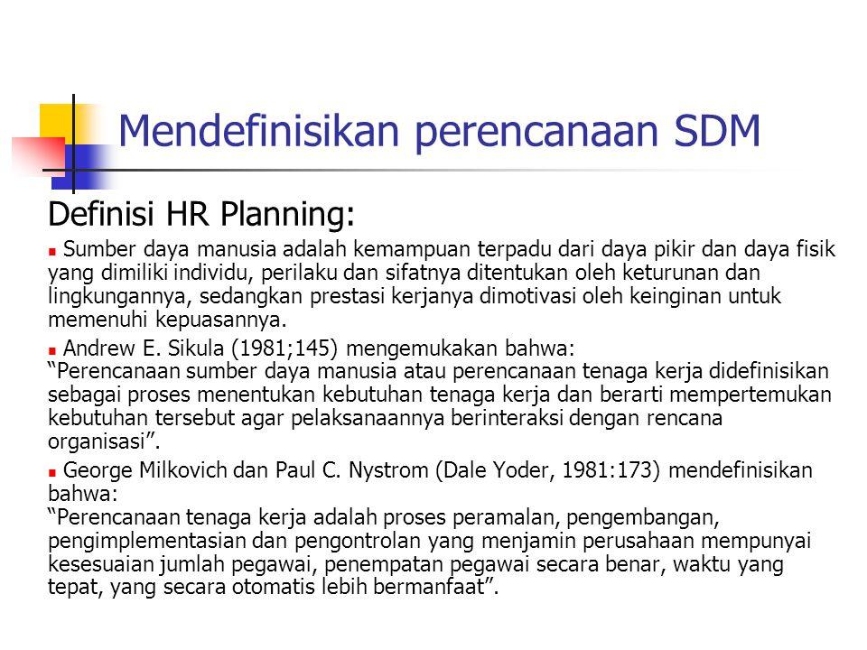Mendefinisikan perencanaan SDM