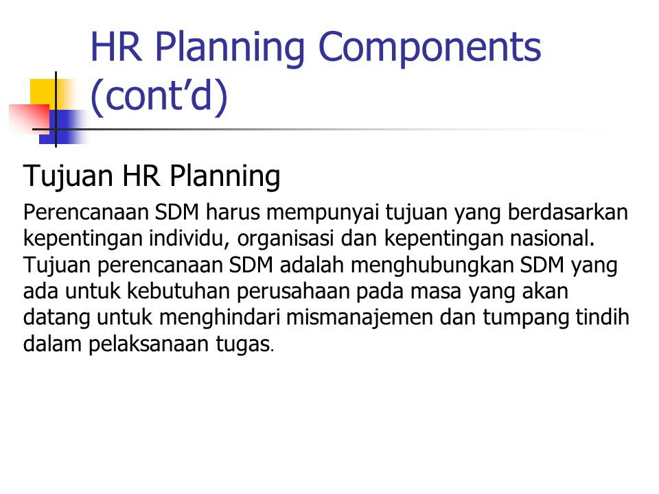 HR Planning Components (cont'd)