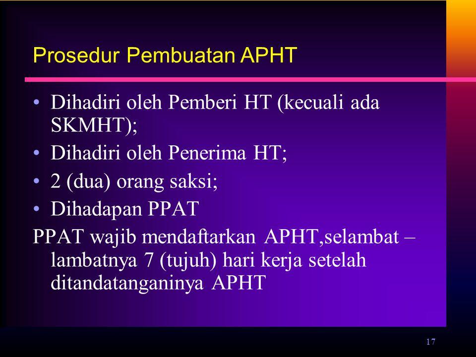 Prosedur Pembuatan APHT