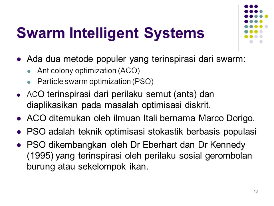 Swarm Intelligent Systems