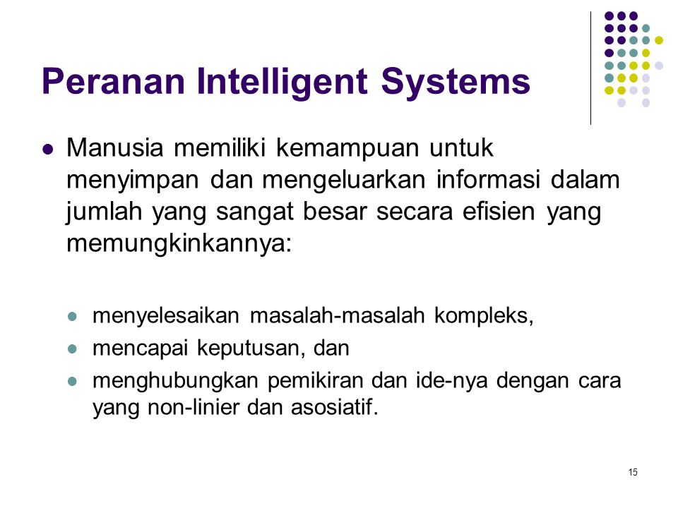Peranan Intelligent Systems