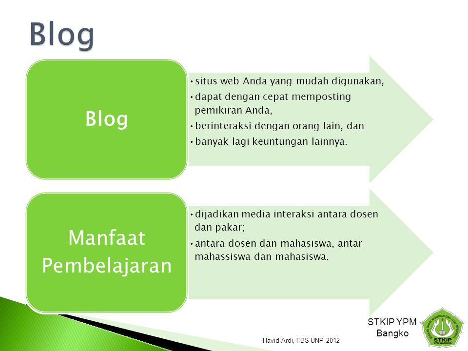 Blog STKIP YPM Bangko Havid Ardi, FBS UNP 2012 Blog