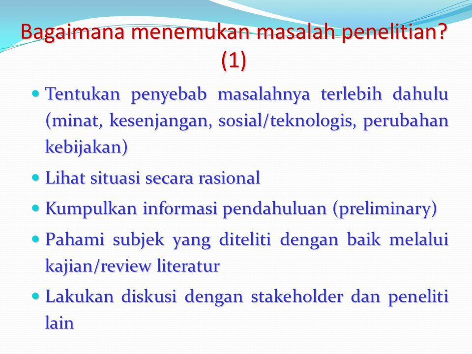 Bagaimana menemukan masalah penelitian (1)