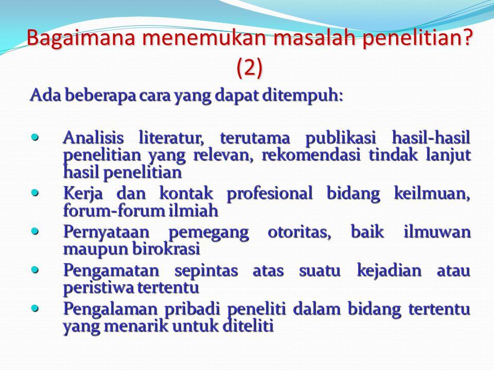 Bagaimana menemukan masalah penelitian (2)