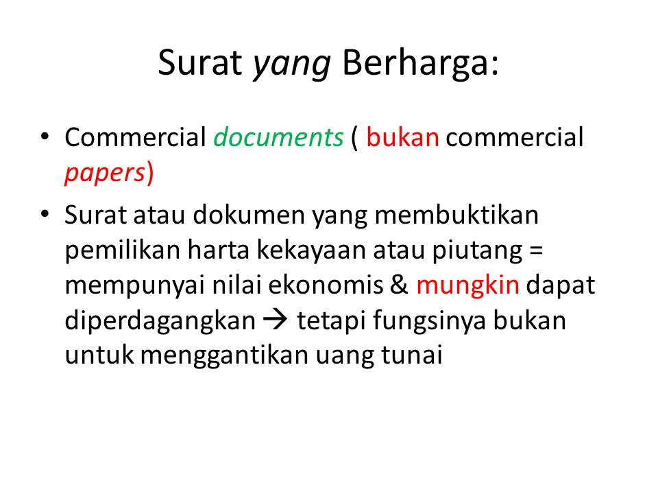 Surat yang Berharga: Commercial documents ( bukan commercial papers)