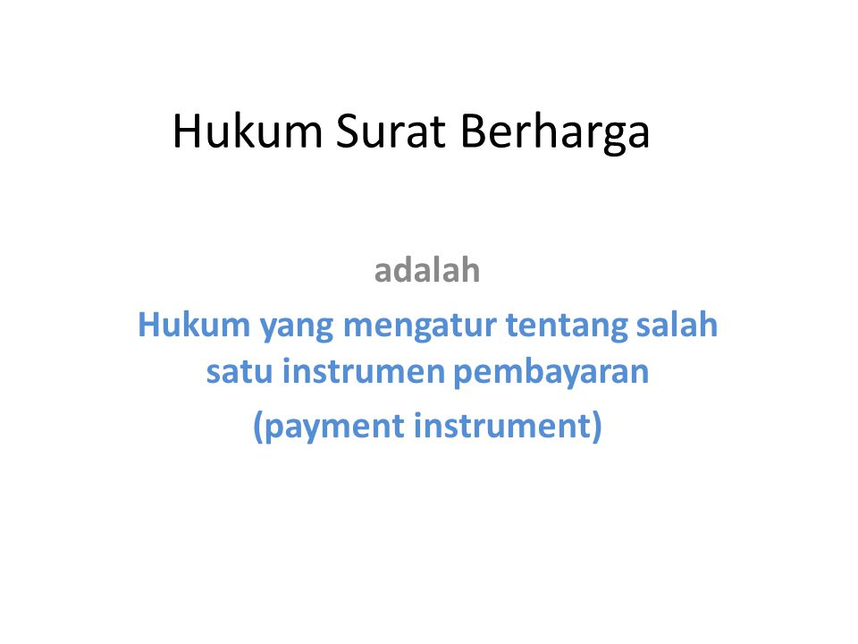 Hukum yang mengatur tentang salah satu instrumen pembayaran