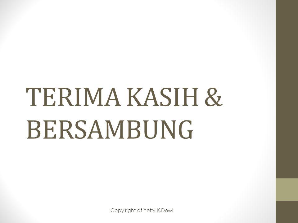 TERIMA KASIH & BERSAMBUNG