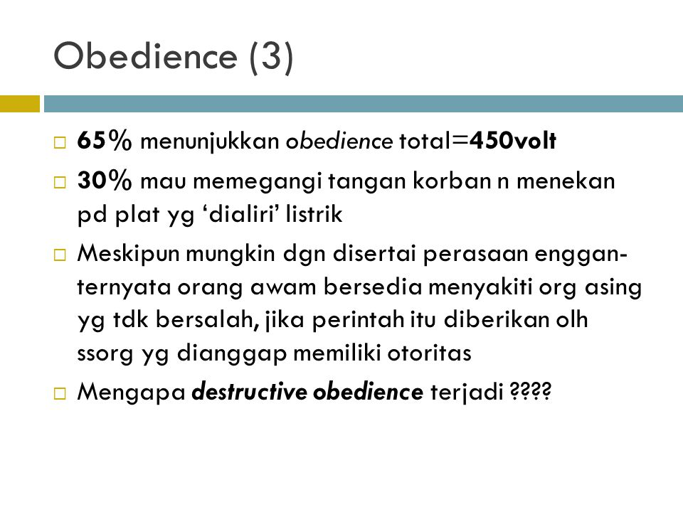 Obedience (3) 65% menunjukkan obedience total=450volt