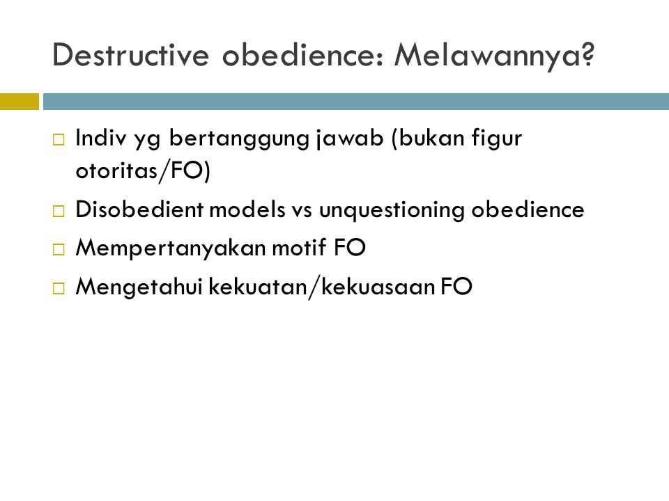 Destructive obedience: Melawannya