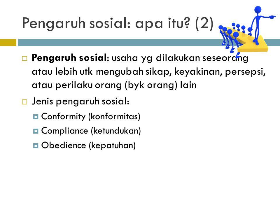 Pengaruh sosial: apa itu (2)