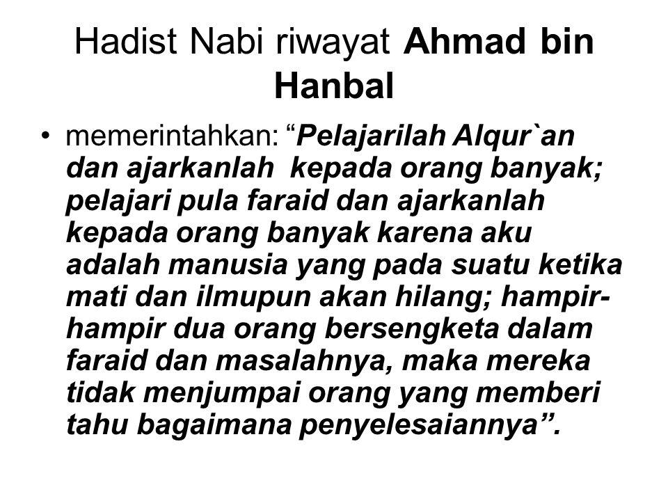 Hadist Nabi riwayat Ahmad bin Hanbal
