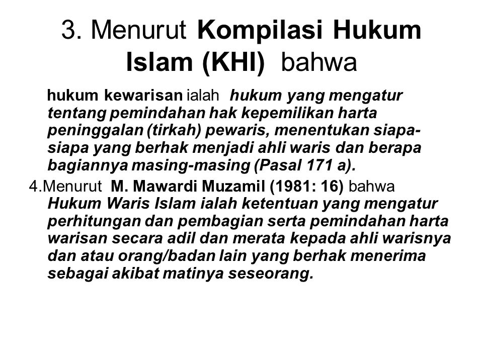 3. Menurut Kompilasi Hukum Islam (KHI) bahwa