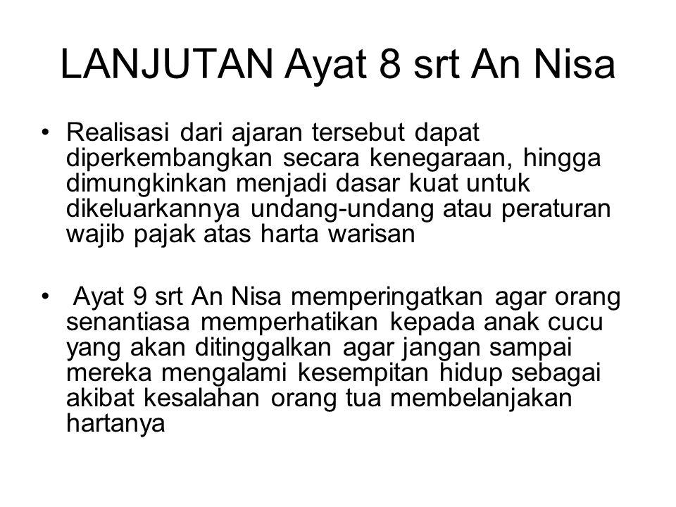 LANJUTAN Ayat 8 srt An Nisa