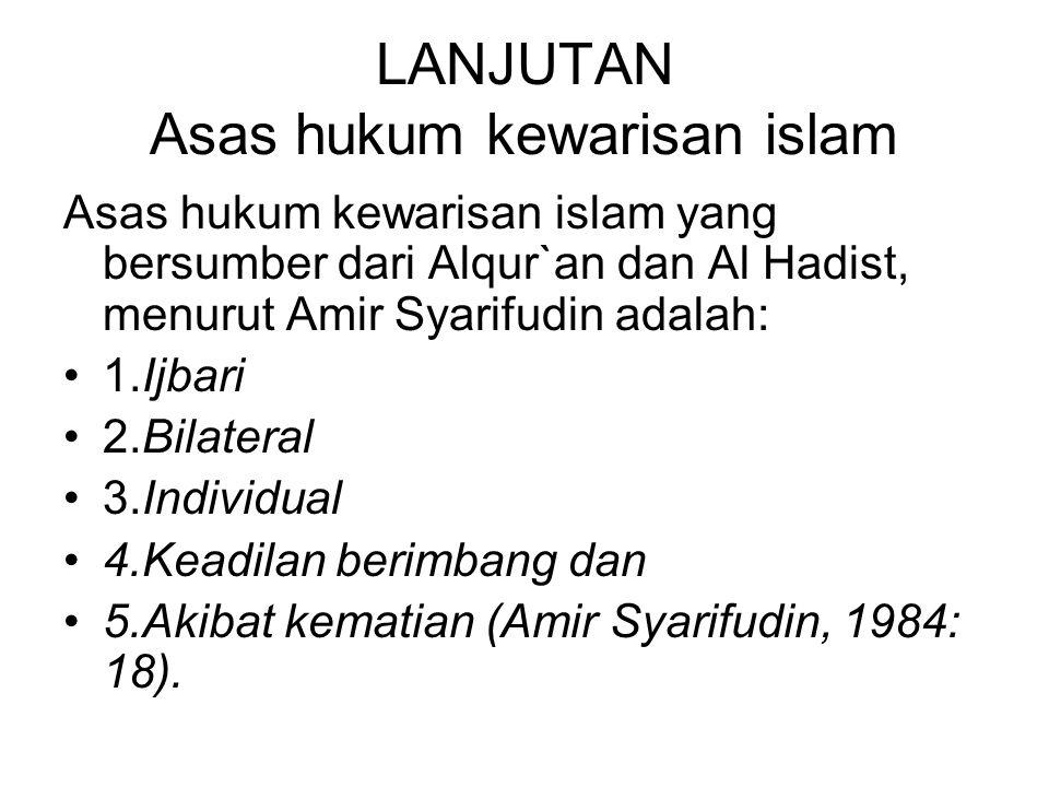 LANJUTAN Asas hukum kewarisan islam
