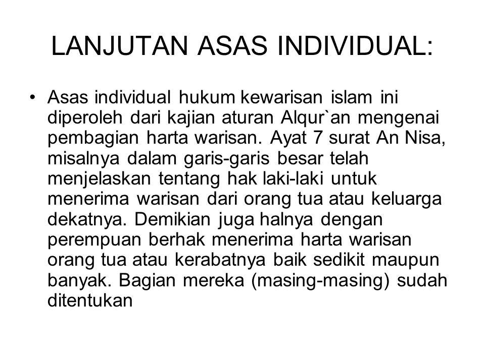 LANJUTAN ASAS INDIVIDUAL: