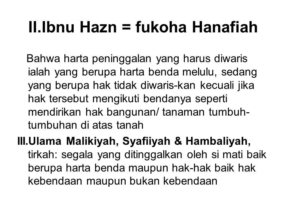 II.Ibnu Hazn = fukoha Hanafiah