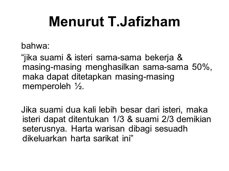 Menurut T.Jafizham bahwa: