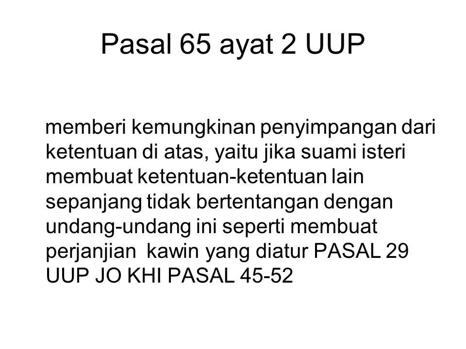 Pasal 65 ayat 2 UUP