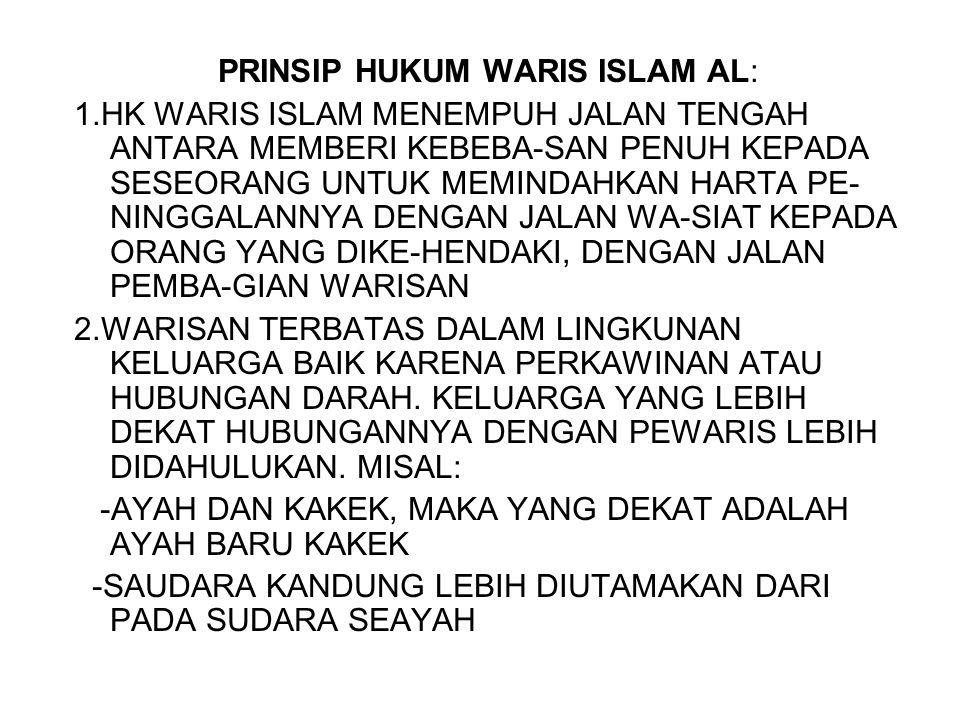 PRINSIP HUKUM WARIS ISLAM AL: