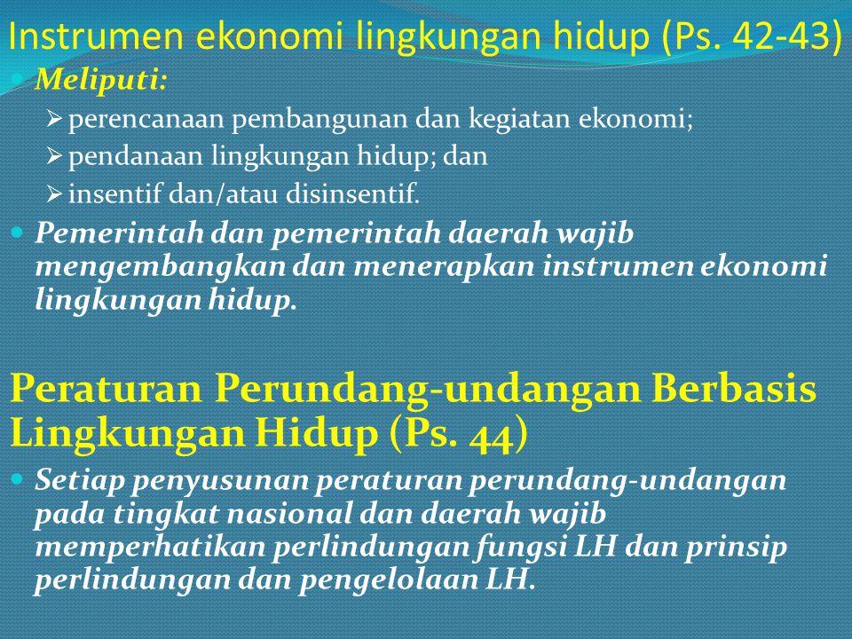 Instrumen ekonomi lingkungan hidup (Ps. 42-43)